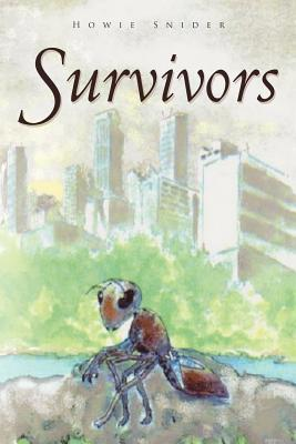 Survivors  by  Howie Snider