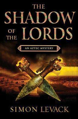 Shadow of the Lords Simon Levack