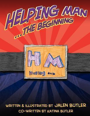 Helping Man: The Beginning Jalen Butler