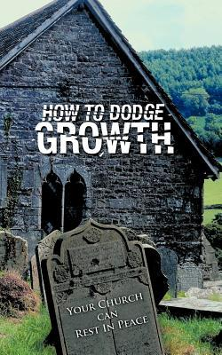 How to Dodge Growth  by  Red Rob