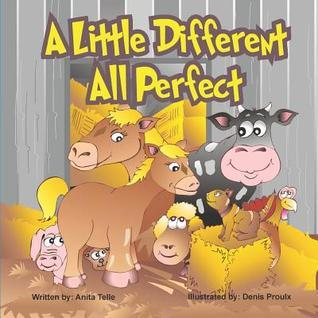 A Little Different All Perfect  by  Anita Telle