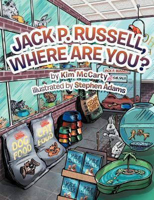 Jack P. Russell, Where Are You?  by  Kim McCarty