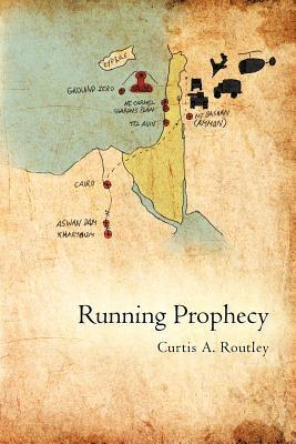 Running Prophecy  by  Curtis A. Routley