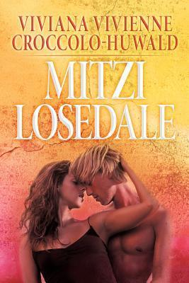 Mitzi Losedale  by  Viviana Vivienne Croccolo-Huwald