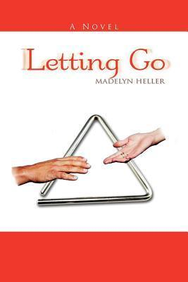 Letting Go  by  Madelyn Heller