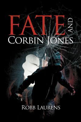 Fate and Corbin Jones  by  Robb Laurens