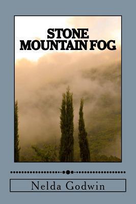 Stone Mountain Fog  by  Nelda Godwin