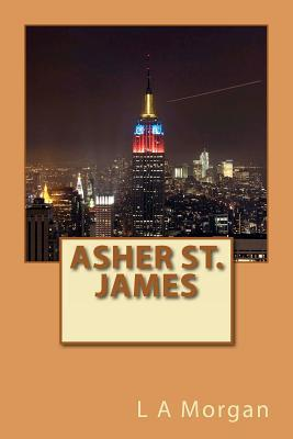 Asher St. James  by  L.A. Morgan