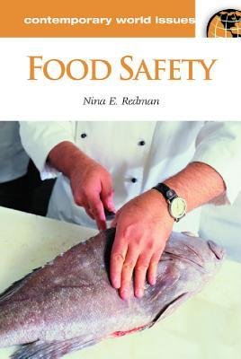 Food Safety  by  Nina E. Redman