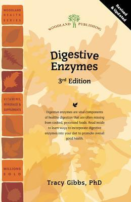 Digestive Enzymes (3rd Edition) Tracy Gibbs