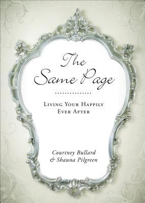 The Same Page  by  Courtney Bullard