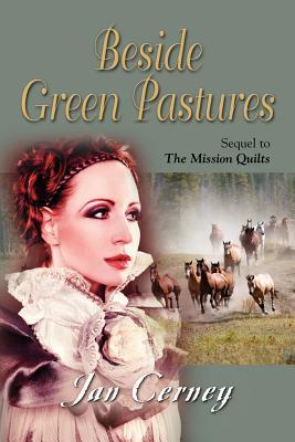 Beside Green Pastures Jan Cerney
