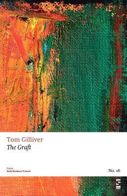 The Graft  by  Tom Gilliver