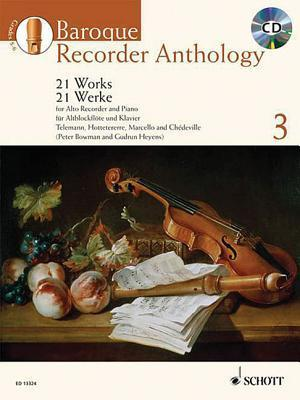 Baroque Recorder Anthology - Volume 3: 21 Works for Alto (Treble) Recorder and Piano Gudrun Heyens