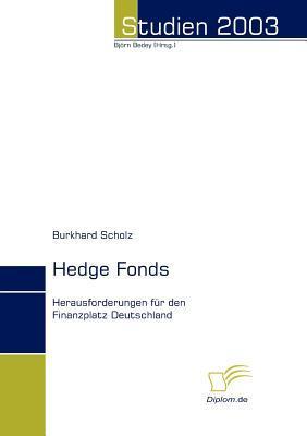 Hedge Fonds  by  Burkhard Scholz