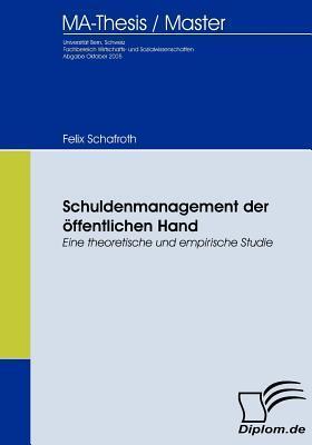 Schuldenmanagement Der Ffentlichen Hand Felix Schafroth