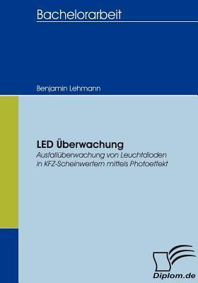 Led Berwachung Benjamin Lehmann