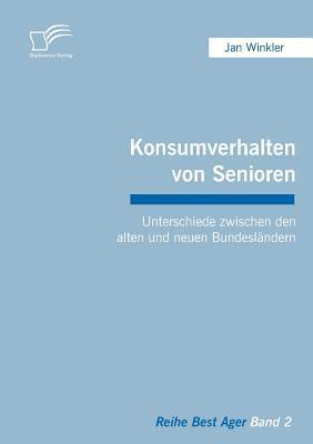 Konsumverhalten Von Senioren Jan Winkler