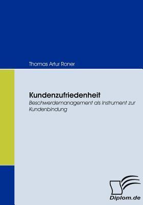 Kundenzufriedenheit  by  Thomas Artur Roner