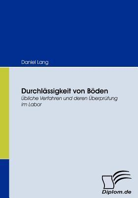 Durchl Ssigkeit Von B Den  by  Daniel Lang
