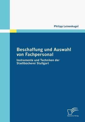 Beschaffung Und Auswahl Von Fachpersonal Philipp Leinenkugel