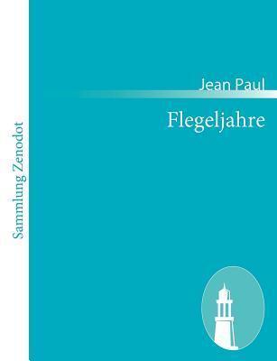 Flegeljahre Jean Paul Friedrich Richter