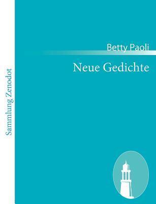 Neue Gedichte Betty Paoli