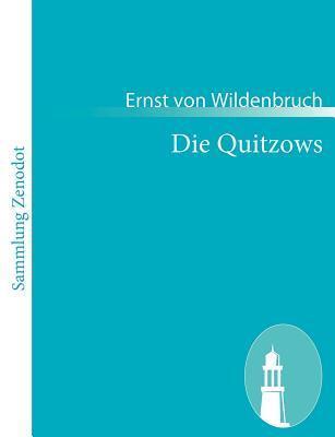 Die Quitzows Ernst Von Wildenbruch