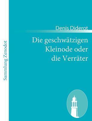 Die geschwätzigen Kleinode oder die Verräter Denis Diderot
