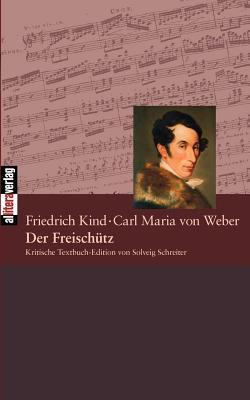 Der Freisch Tz Carl Maria von Weber