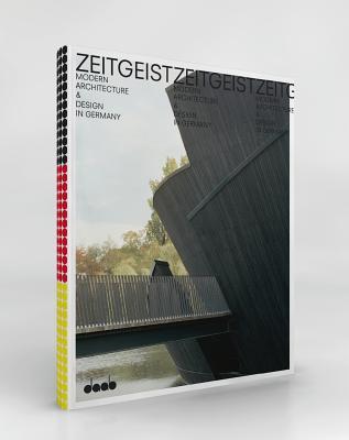 Zeitgeist: Modern Architecture & Design in Germany  by  Caroline Klein