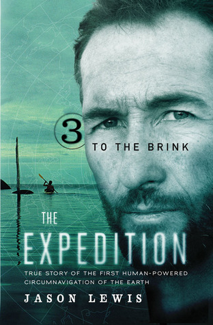To The Brink (The Expedition, #3) Jason   Lewis