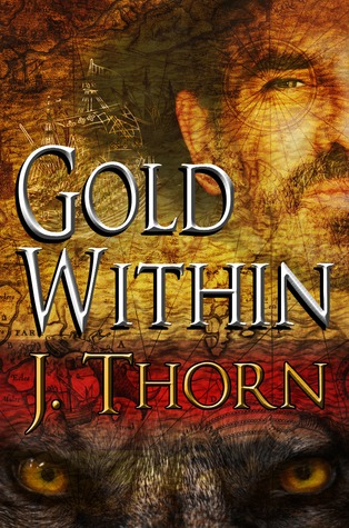 Gold Within  by  J. Thorn