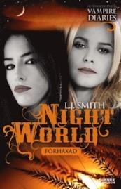 Förhäxad (Nattens Värld, #3) L.J. Smith