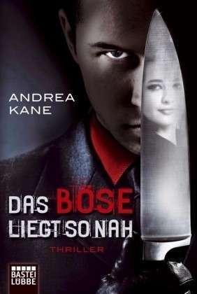 Das Böse Liegt So Nah Andrea Kane