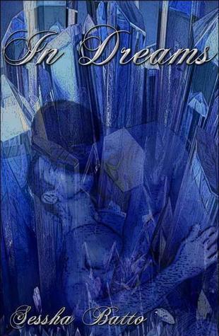 In Dreams  by  Sessha Batto