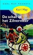 De Schat in het Zilvermeer (Karl May Pockets 7)  by  Karl May