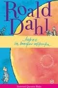 Jakec in breskev velikanka  by  Roald Dahl