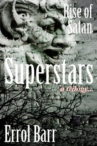 Rise of Satan (Superstars #1) Errol Barr