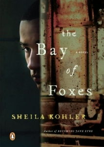 The Bay of Foxes Sheila Kohler