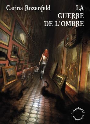 La guerre de lOmbre (Doregon #2)  by  Carina Rozenfeld
