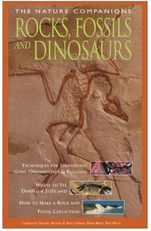 Rocks, Fossils and Dinosaurs (Nature Companion Series)  by  Various