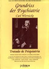 Grundriss Der Psychiatrie in Klinischen Vorlesungen (1) Carl Wernicke