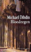 Bloedregen Michael Dibdin