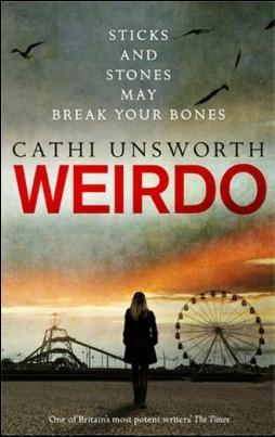 Weirdo Cathi Unsworth