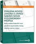 Primjena novog Zakona o javnoj nabavi i novih podzakonskih propisa : nove uredbe Vlade RH i novi pravilnici za provedbu novog Zakona o javnoj nabavi Teja Kolar