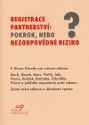 Registrace partnerství: pokrok, nebo nezodpovědné riziko?  by  Václav Klaus