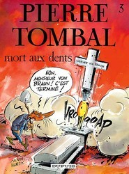 Mort Aux Dents (Pierre Tombal, #3) Raoul Cauvin