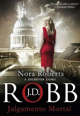 Julgamento Mortal  by  J.D. Robb
