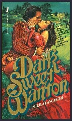 Dark Sweet Wanton  by  Sheila Lancaster